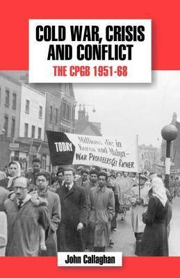 The History of the Communist Party of Great Britain: v.5 by John Callaghan