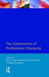 The Construction of Professional Discourse by B.L. Gunnarsson image