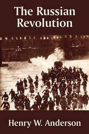The Russian Revolution by Henry W Anderson image