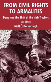 From Civil Rights to Armalites by Niall O'Dochartaigh image