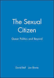 The Sexual Citizen by David Bell