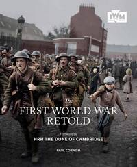 The First World War Retold by Paul Cornish