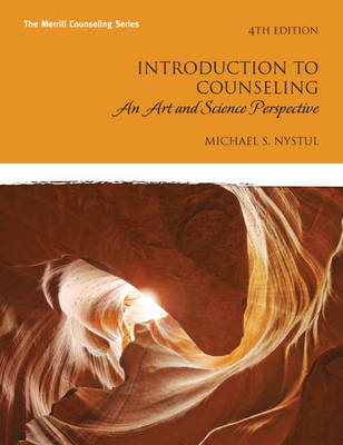 Introduction to Counseling: An Art and Science Perspective by Michael S. Nystul image
