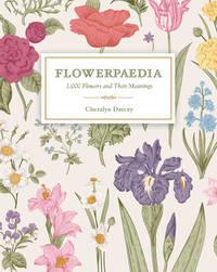 Flowerpaedia by Cheralyn Darcey