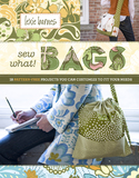 Sew What! Bags by Lexie Barnes
