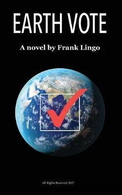 Earth Vote by Frank Lingo