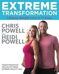 Extreme Transformation by Chris Powell
