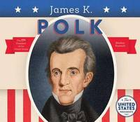 James K. Polk by BreAnn Rumsch