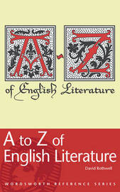 A to Z of English Literature by David Rothwell image
