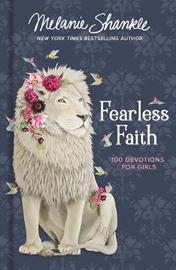 Fearless Faith by Melanie Shankle