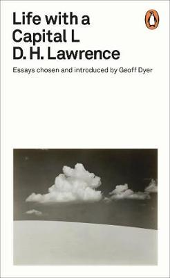 Life with a Capital L by D.H. Lawrence