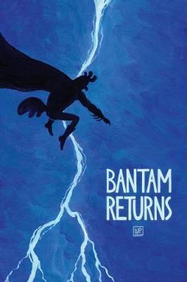 Bantam Returns by Lupi McGinty