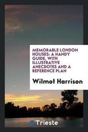 Memorable London Houses by Wilmot Harrison image