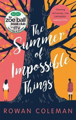 The Summer of Impossible Things by Rowan Coleman image