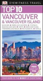 Top 10 Vancouver and Vancouver Island by DK Travel