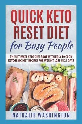 Quick Keto Rеѕеt Diеt for Busy People by Nathalie Washington