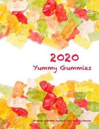 2020 Yummy Gummies 18 Month 2019-2020 Academic Year Monthly Planner by Laura's Cute Planners