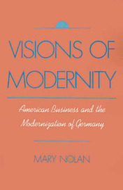 Visions of Modernity by Mary Nolan image