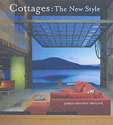Cottages: The New Style by James Grayson Trulove image