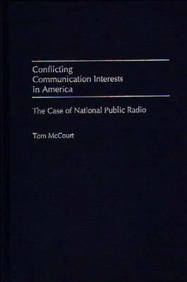 Conflicting Communication Interests in America by Tom McCourt