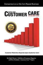 Taking Your Customer Care to the Next Level by Nadji Tehrani