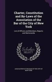 Charter, Constitution and By-Laws of the Association of the Bar of the City of New York image