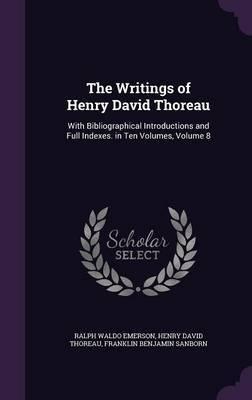 The Writings of Henry David Thoreau by Ralph Waldo Emerson image