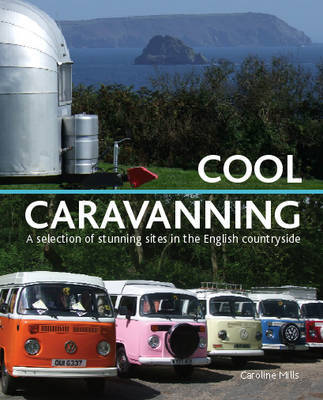 Cool Caravanning by Caroline Mills image