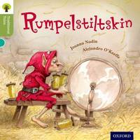 Oxford Reading Tree Traditional Tales: Level 7: Rumpelstiltskin by Joanna Nadin