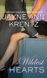 Wildest Hearts by Jane Ann Krentz image