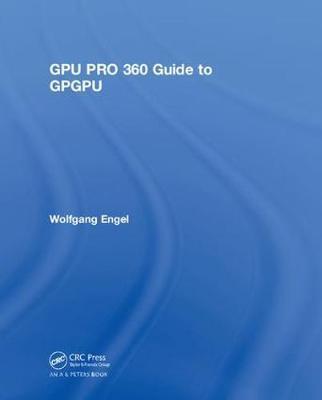 GPU PRO 360 Guide to GPGPU by Wolfgang Engel image