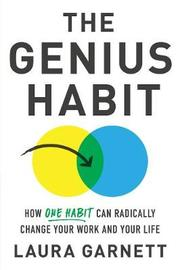The Genius Habit by Laura Garnett