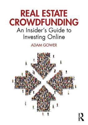 Real Estate Crowdfunding by Adam Gower
