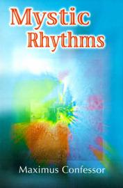 Mystic Rhythms by Maximus Confessor+ image