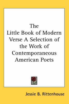 The Little Book of Modern Verse A Selection of the Work of Contemporaneous American Poets image
