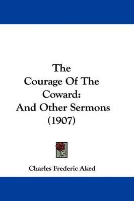 essay on bravery and cowardice in Courage versus cowardice leaves a lasting value on this work of merit that compliments it like no other of course tkam is built around numerous themes, but to me courage versus cowardice is unlike any other in tkam, courage isn't just physical bravery, but it also requires mental toughness what about cowardice in chapter 10, atticus.