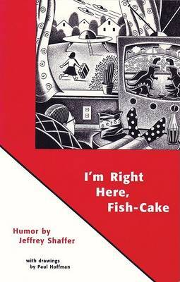 I'm Right Here Fish Cake by Paul Hoffman image
