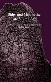 Ships and Men in the Late Viking Age by Judith Jesch image