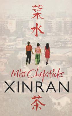 Miss Chopsticks by Xinran