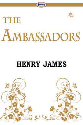 The Ambassadors by Henry James Jr