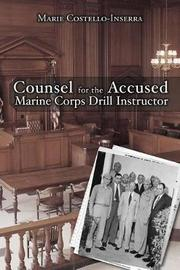 Counsel for the Accused Marine Corps Drill Instructor by Marie Costello-Inserra image