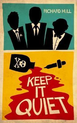 Keep It Quiet by Richard Hull