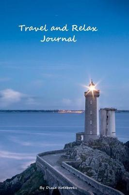 Travel And Relax Journal by Dixie Notebooks image