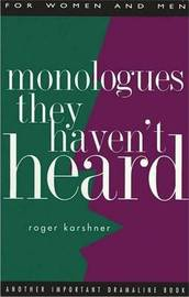 Monologues They Haven't Heard image
