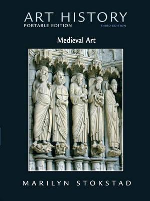 Art History: Bk. 2: Medieval Art by Marilyn Stokstad