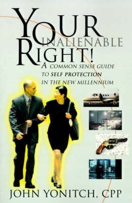 Your Inalienable Right! by John Yonitch