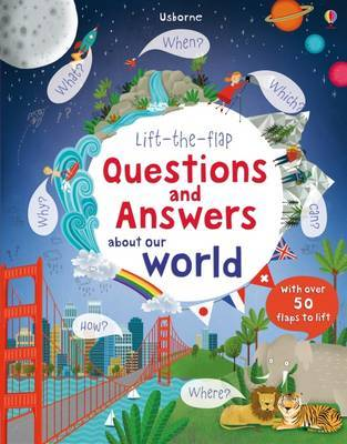 Lift The Flap Questions and Answers about our world by Katie Daynes image