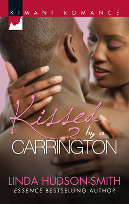 Kissed by a Carrington by Linda Hudson-Smith