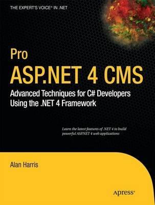 Pro ASP.NET 4 CMS by Alan Harris
