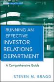 Running an Effective Investor Relations Department by Steven M. Bragg